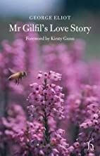 Mr Gilfil's Love Story by George Eliot