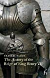 Bacon, Francis: The History of the Reign of King Henry VII