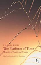 The Platform of Time: Memoirs of Family and…