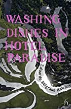 Washing Dishes in Hotel Paradise (Hesperus…