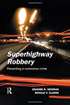 Superhighway Robbery: Preventing E-Commerce…
