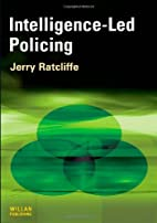 Intelligence-led Policing by Jerry H.…