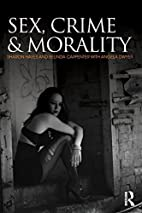 Sex, Crime and Morality by Sharon Hayes