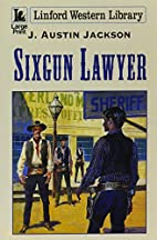 Sixgun Lawyer (Linford Western) by J.Austin…