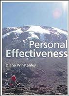 Personal Effectiveness by Diana Winstanley