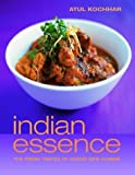 Loftus, David: Indian Essence: The Fresh Tastes of India's New Cuisine