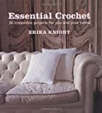 Knight, Erika: Essential Crochet