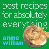 Anne Willan: Best Recipes for Absolutely Everything