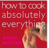 Anne Willan: How to Cook Absolutely Everything