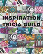 Inspiration by Tricia Guild