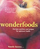 Wonderfoods: Amazing Ingredients and Recipes…