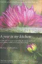 A Year in My Kitchen: A Collection of…