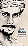 Graham, A. D.: Ice Blue