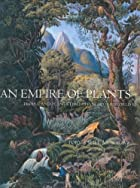 An Empire of Plants: People and Plants That…