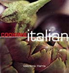 Cooking Italian by Valentina Harris