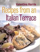 Recipes from an Italian Terrace by Valentina…