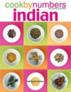 Cook By Numbers Indian: The Fool-Proof…