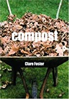 Compost by Clare Foster