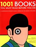 Boxall, Peter: 1001 Books You Must Read Before You Die
