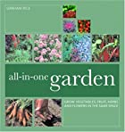 All-In-One Garden: Grow Vegetables, Fruit,…
