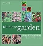 All-In-One Garden: Grow Vegetables, Fruit,…