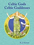 Stewart, R. J.: Celtic Gods, Celtic Goddesses