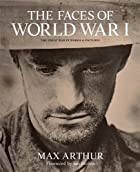 The Faces of World War I: The Great War in…