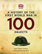 A History of the First World War in 100…