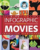 Infographic Guide to the Movies (Hamlyn All…