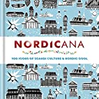 Nordicana: 100 Icons of Nordic Cool & Scandi…