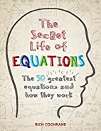 The Secret Life of Equations: The 50…
