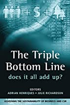 The Triple Bottom Line, Does It All Add Up?:…