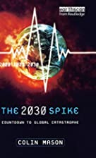 The 2030 Spike: Countdown to Global…