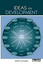 Ideas for Development by Robert Chambers