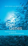 David Greer: Blue Genes: Sharing and Conserving the World's Aquatic Biodiversity