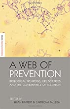 A Web of Prevention: Biological Weapons,…