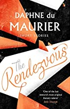 The Rendezvous and Other Stories by Daphne…