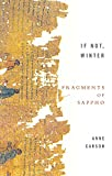 Sappho: If Not, Winter : Fragments of Sappho