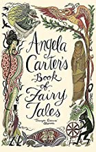 Angela Carter's book of fairy tales by…