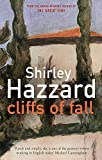Hazzard, Shirley: Cliffs of Fall