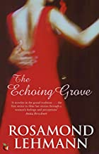 The Echoing Grove by Rosamond Lehmann