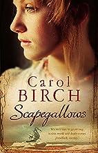 Scapegallows by Carol Birch