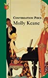 Keane, Molly: Conversation Piece
