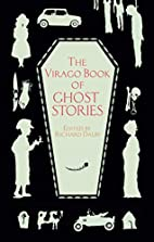 The Virago Book of Ghost Stories by Richard…