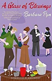 Glass of Blessings: A Novel by Barbara Pym