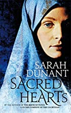 Sacred Hearts by Sarah Dunant