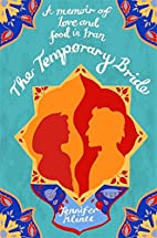 The Temporary Bride: A Memoir of Love and…