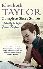Complete short stories by Elizabeth Taylor