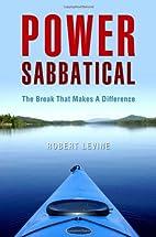 Power Sabbatical by Robert Levine