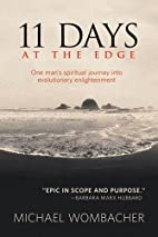 11 Days at the Edge: One Man's Spiritual…